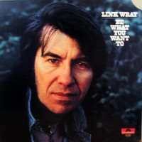 Purchase Link Wray - Be What You Want To
