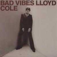 Purchase Lloyd Cole - Bad Vibes