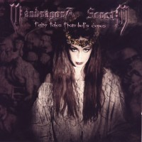 Purchase Mandragora Scream - Fairy Tales From Hell's Caves