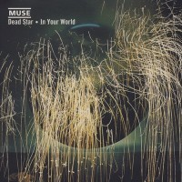 Purchase Muse - Symmetry Box - Dead Star / In Your World CD9