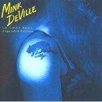 Purchase Mink DeVille - Le Chat Bleu [Expanded Edition]