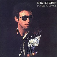 Purchase Nils Lofgren - I Came to Dance
