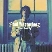 Purchase Paul Westerberg - Eventually
