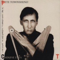 Purchase Pete Townshend - All The Best Cowboys Have Chinese Eyes