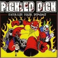 Purchase Pickled Dick - Exercise Your Demons