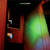 Purchase Placebo - Covers
