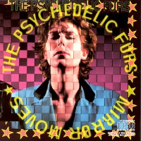 Purchase The Psychedelic Furs - Mirror Moves