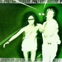 Purchase Robert Palmer - Sneakin' Sally Through the Alley