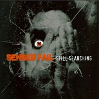 Purchase Senses Fail - Still Searching