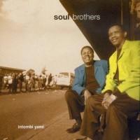 Purchase Soul Brothers - Intombi Yami