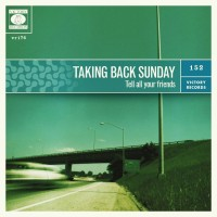 Purchase Taking Back Sunday - Tell All Your Friends