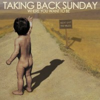 Purchase Taking Back Sunday - Where You Want To Be