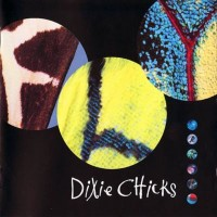 Purchase The Dixie Chicks - Fly