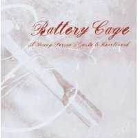 Purchase Battery Cage - A Young Person's Guide To Heartbreak