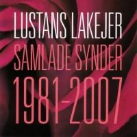 Purchase Lustans Lakejer - Samlade Synder (1981-2007)
