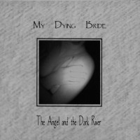 Purchase My Dying Bride - The Angel and the Dark River