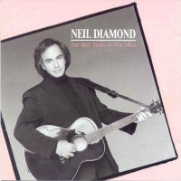 Purchase Niel Diamond - The Best Years of Our Lives