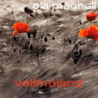 Purchase Ola Magnell - Vallmoland