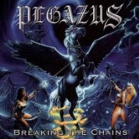 Purchase Pegazus - Breaking the Chains