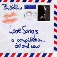 Purchase Phil Collins - LOVE SONGS : A COMPILATION... OLD AND NEW CD 1