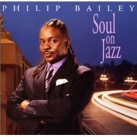 Purchase Philip Bailey - Soul On Jazz