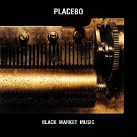 Purchase Placebo - Black Market Music