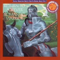 Purchase Return to Forever - Romantic Warrior (Reissued 1990)