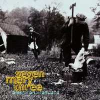 Purchase Seven Mary Three - American Standard