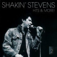 Purchase Shakin' Stevens - Hits & More