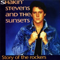 Purchase Shakin' Stevens - Story Of The Rockers
