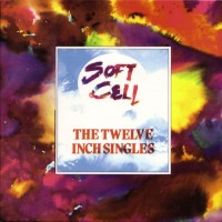 Purchase Soft Cell - The Twelve Inch Singles CD 2