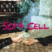 Purchase Soft Cell - Cruelty Without Beauty