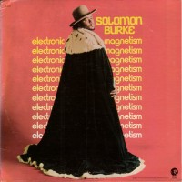 Purchase Solomon Burke - Electronic Magnetism (MGM LP)