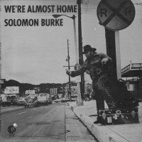 Purchase Solomon Burke - We're Almost Home (MGM LP)