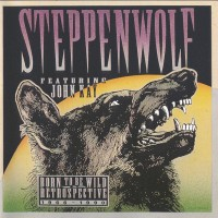 Purchase Steppenwolf - Born To Be Wild A Retrospective 1966 - 1990 CD1