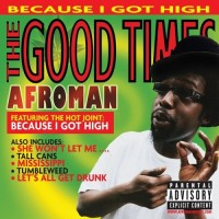 Purchase Afroman - The Good Times