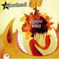 Purchase Zebrahead - Broadcast To The World