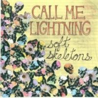 Purchase Call Me Lightning - Soft Skeletons