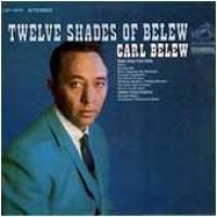 Purchase Carl Belew - Twelve Shades of Belew