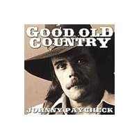 Purchase Johnny Paycheck - Good Old Country