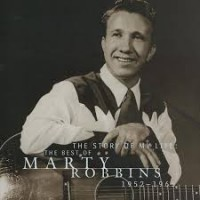 Purchase marty robbins - The Story of My Life: The Best of Marty Robbins 1952-1965