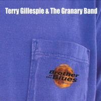 Purchase terry gillespie and the granary band - brother of the blues