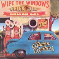 Purchase The Allman Brothers Band - Wipe The Windows Check The Oi