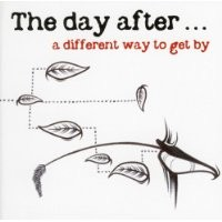 Purchase The Day After - A Different Way To Get By