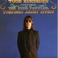 Purchase Todd Rundgren - The Ever Popular Tortured Artist Effect (Remastered 2006)