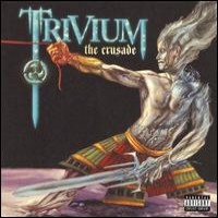 Purchase Trivium - The Crusade