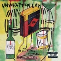Purchase Unwritten Law - Here's To The Mourning