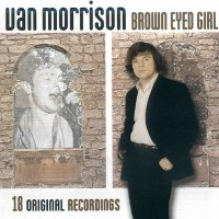 Purchase Van Morrison - Brown Eyed Girl (Anthology)