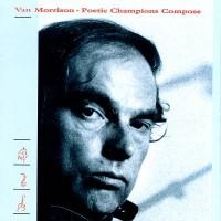 Purchase Van Morrison - Poetic Champions Compose