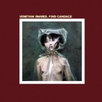 Purchase Venetian Snares - Find Candace